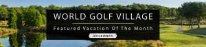 world golf village Golf packages